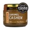 Organic Caromel Cashew Butter - Nutcessity